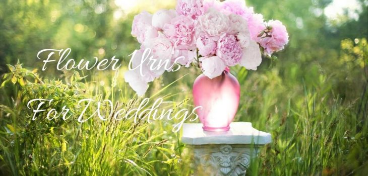 Flower Urns For Weddings